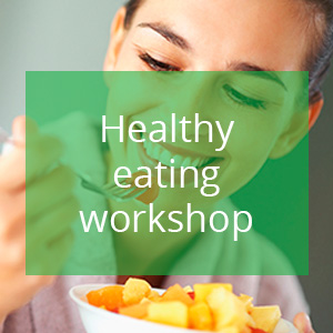 Healthy Eating Workshop